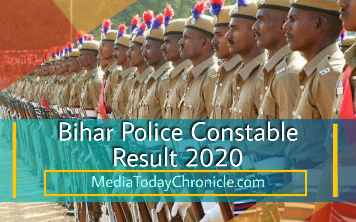 Bihar Police Constable Result- MediaTodayChronicle.com